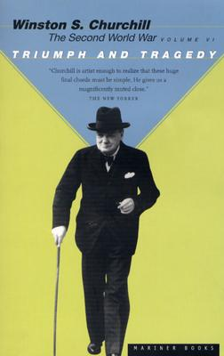Triumph and Tragedy By Churchill, Winston, Sir